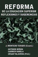 Portada de libro: Reforma de la Educación Superior, Reflexiones y Sugerencias