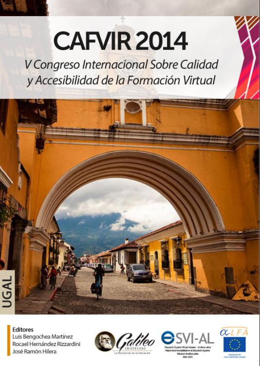 V Congreso Internacional sobre Calidad y Accesibilidad de la Formación Virtual (CAFVIR 2014)