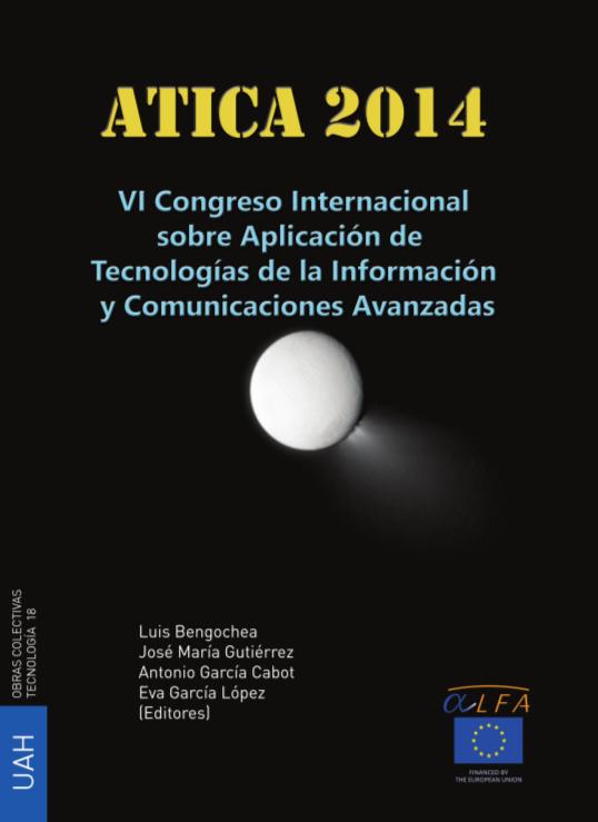 VI Congreso Internacional sobre Aplicación de TICS Avanzadas (ATICA 2014)